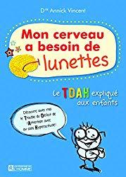 livre_tdah_mon_cerveau_a_besoin_de_lunettes